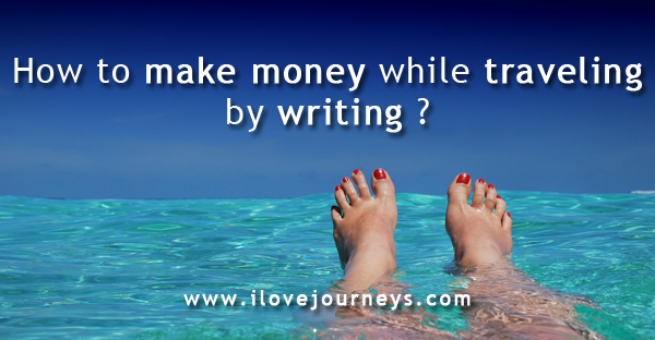 How to make money while traveling